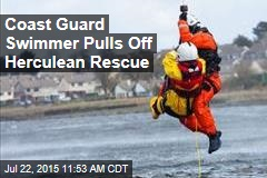 Coast Guard Swimmer Pulls Off Herculean Rescue