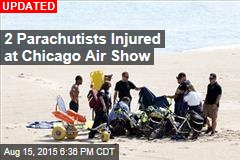 2 Parachutists Injured During Chicago Air Show