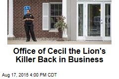 Office of Cecil the Lion's Killer Back in Business