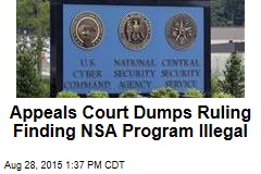 Appeals Court Dumps Ruling Finding NSA Program Illegal