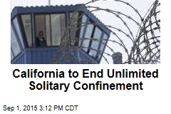 California to End Unlimited Solitary Confinement