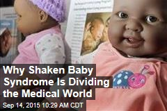 Why Shaken Baby Syndrome Is Dividing the Medical World