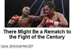 There Might Be a Rematch to the Fight of the Century