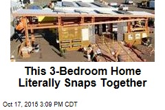 This 3-Bedroom Home Literally Snaps Together