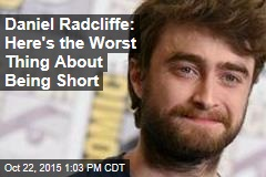 Daniel Radcliffe: Here's the Worst Thing About Being Short