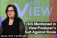 ISIS Mentioned in View Producer's Suit Against Rosie