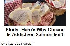 Study: Here's Why Cheese Is Addictive, Salmon Isn't