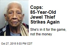 Cops: 85-Year-Old Jewel Thief Strikes Again