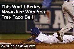 Stolen Base Wins Taco Bell for Everybody