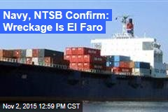 Navy, NTSB Confirm: Wreckage Is El Faro