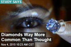Diamonds Way More Common Than Thought