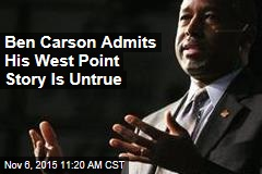 Ben Carson Admits His West Point Story Is Untrue