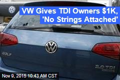 VW Gives TDI Owners $1K, 'No Strings Attached'