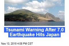 Tsunami Warning After 7.0 Earthquake Hits Japan