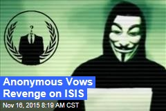 Anonymous Vows Revenge on ISIS