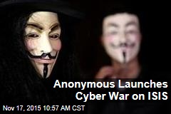 Anonymous Launches Cyber War on ISIS