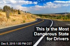 This Is the Most Dangerous State for Drivers