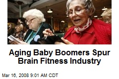 Aging Baby Boomers Spur Brain Fitness Industry