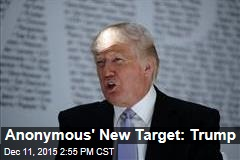 Anonymous' New Target: Trump