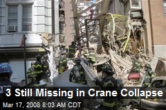3 Still Missing in Crane Collapse