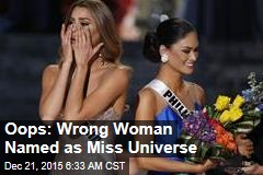 Oops: Wrong Woman Named as Miss Universe