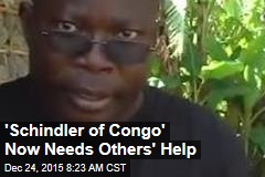 'Schindler of Congo' Now Needs Others' Help
