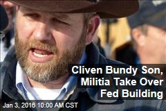 Cliven Bundy Son, Militia Take Over Fed Building