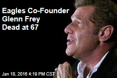 Eagles Co-Founder Glenn Frey Dead at 67: TMZ