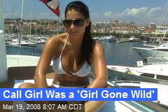 Call Girl Was a 'Girl Gone Wild'