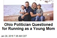 Ohio Politician Questioned for Running as a Young Mom