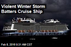 Violent Winter Storm Batters Cruise Ship