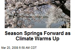 Season Springs Forward as Climate Warms Up