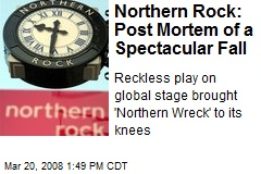 Northern Rock: Post Mortem of a Spectacular Fall