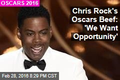 Chris Rock's Oscars Intro: 'We Want Opportunity'