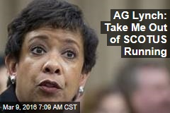 AG Lynch: Take Me Out of SCOTUS Running