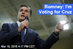 Romney: I'm Voting for Cruz