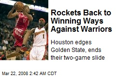 Rockets Back to Winning Ways Against Warriors