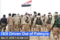 ISIS Driven Out of Palmyra