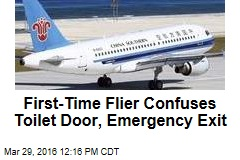 First-Time Flier Confuses Toilet Door, Emergency Exit