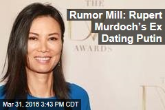 Rumor Mill: Rupert Murdoch's Ex Dating Putin