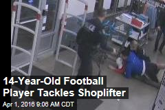 14-Year-Old Football Player Tackles Shoplifter