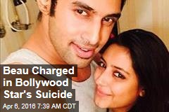 Beau Charged in Bollywood Star's Suicide