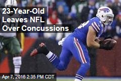 23-Year-Old Leaves NFL Over Concussions