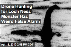 Drone Hunting for Loch Ness Monster Has Weird False Alarm