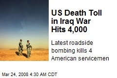 US Death Toll in Iraq War Hits 4,000