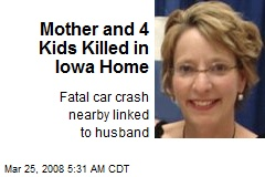 Mother and 4 Kids Killed in Iowa Home