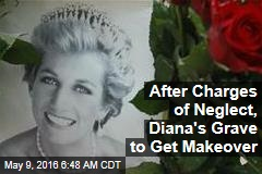 After Charges of Neglect, Diana's Grave to Get Makeover