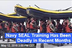 Navy SEAL Training Has Been Deadly in Recent Months