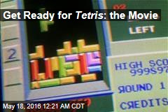 Get Ready for Tetris: the Movie