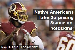 Native Americans Take Surprising Stance on 'Redskins'